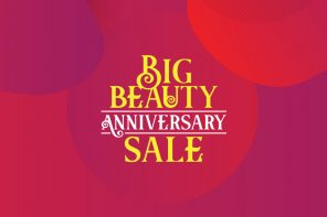 It's Our Big Beauty Anniversary Sale, Don't Miss Out!