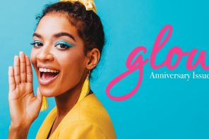 The Wait Is Over, Here Comes The Glow Magazine!